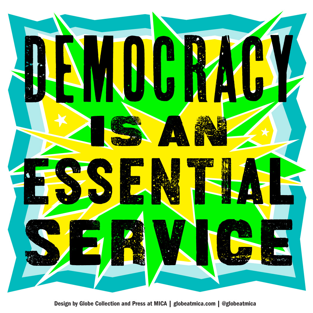 Democracy is an essential service